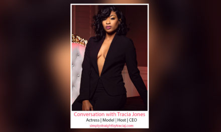 """Meet """"Celebrity Model, Actress, Host & CEO"""" Tracia Jones"""