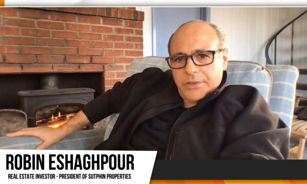 Interview with Real estate Investor – Robin Eshaghpour Real estate Investor