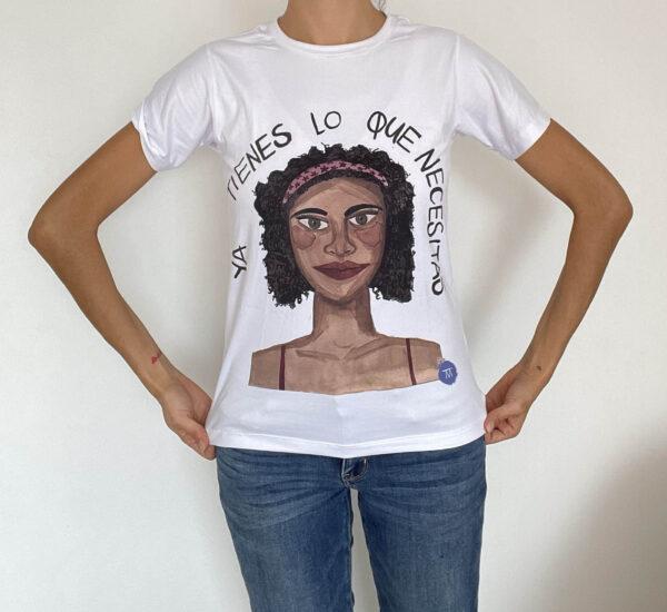 Camiseta ya tienes lo que necesitas