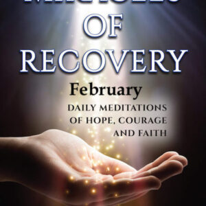 February Audios Miracles of Recovery