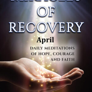 April Audio Miracles of Recovery