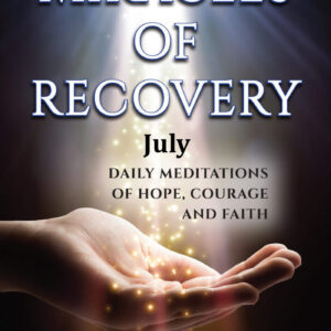 July Audio of Miracles of Recovery