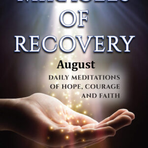 August Audio of Miracles of Recovery