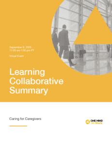 Learning Collaborative Summary - Caregivers