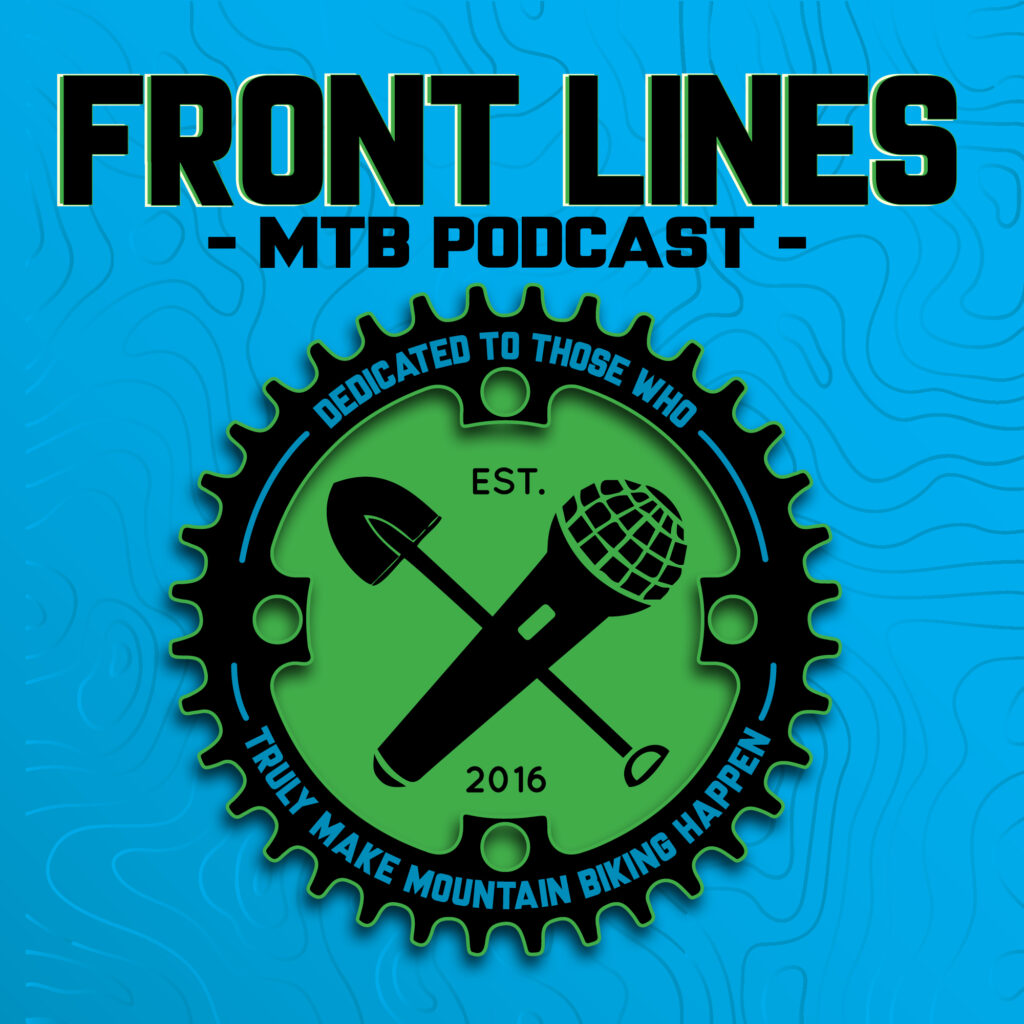 Front Lines MTB Podcast