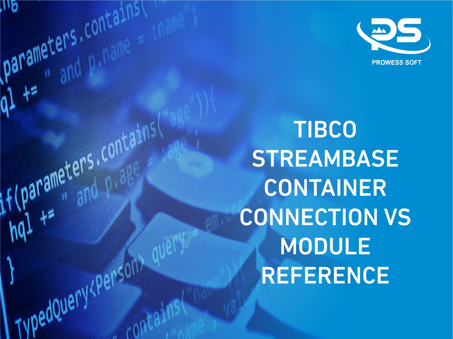 Image Of TIBCO STREAMBASE CONTAINER CONNECTION VS MODULE REFERENCE