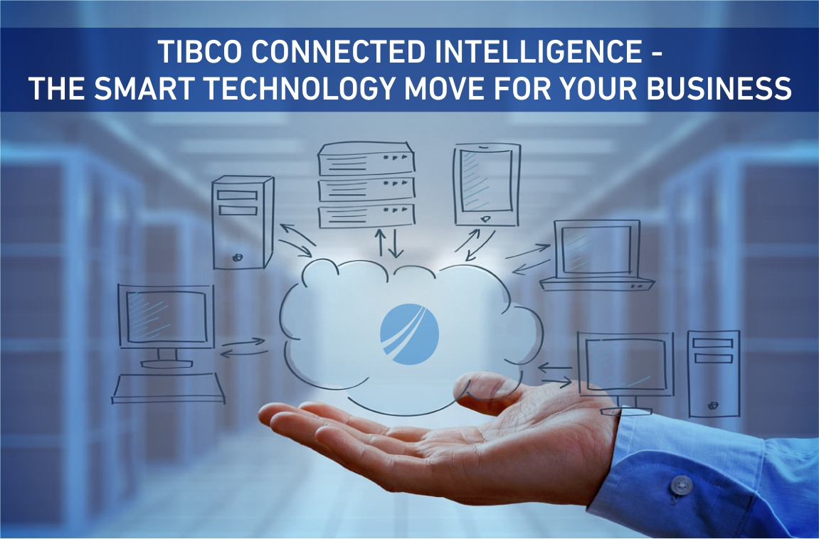 TIBCO CONNECTED INTELLIGENCE