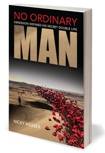 No Ordinary Man, a three part series in Paperback and Kindle