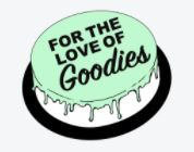For The Love Of Goodies
