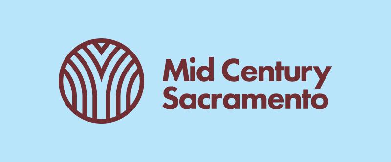 Mid Century Sacramento