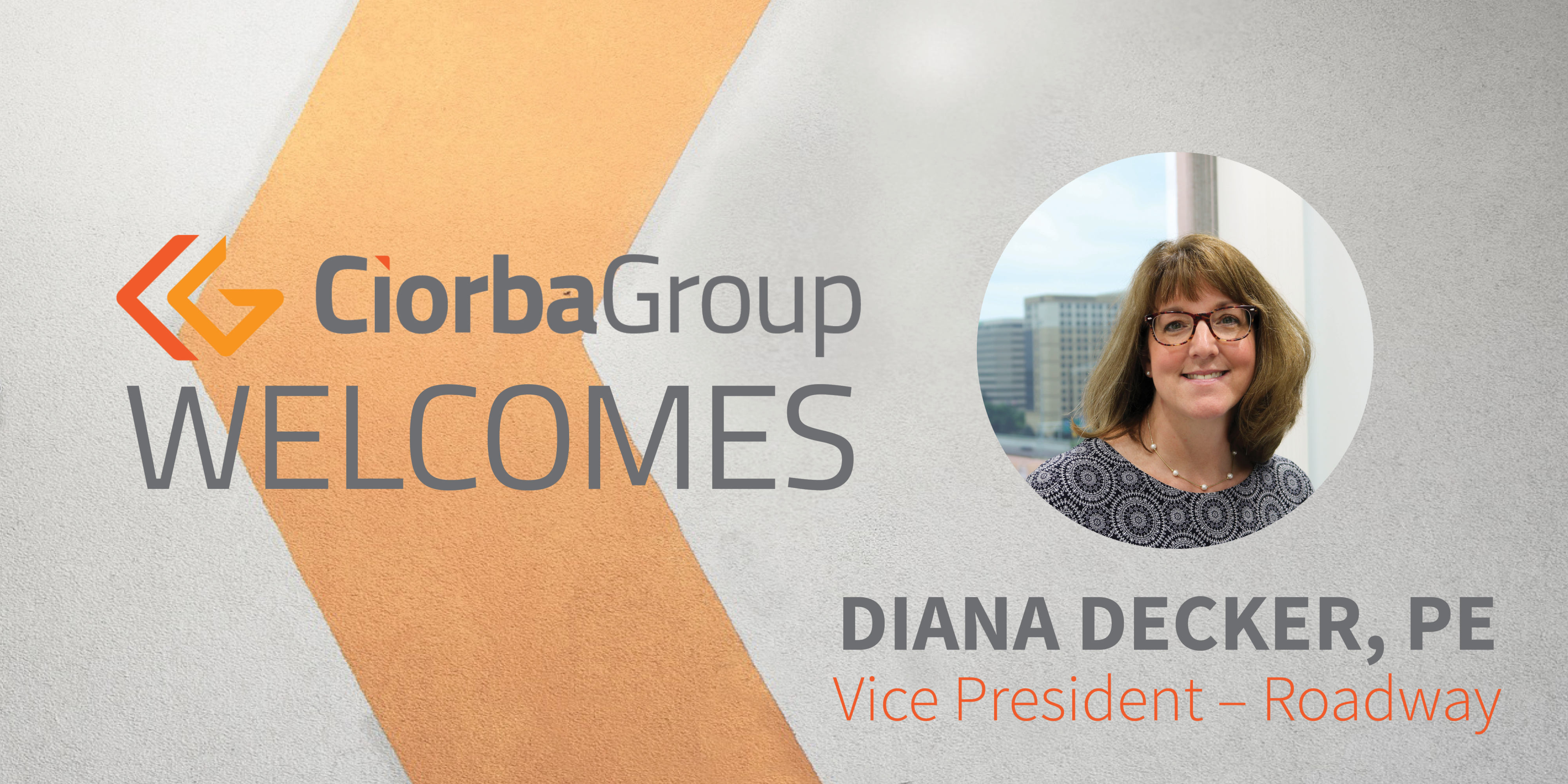Diana Decker Vice President- Roadway | Ciorba Group