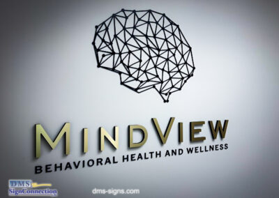 Mindview Behavioral Health and Wellness Logo made out of Acrylic Dimensional Letters with Metal Finish Laminate. It's a great Alternative to expensive metal cut out letters.