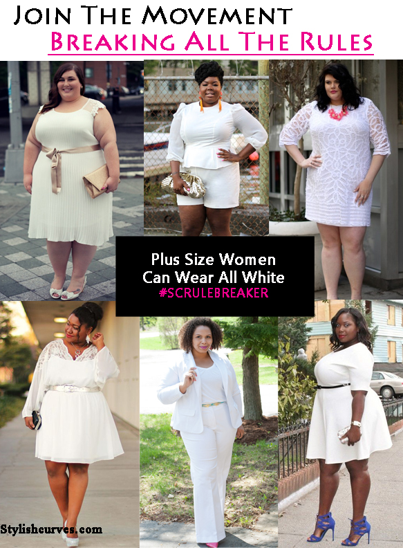 BREAKING ALL THE RULES: PLUS SIZE WOMEN CAN WEAR ALL WHITE ...