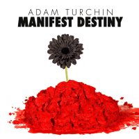 Adam-Turchin_Manifest-Destiny_Cover-200x200
