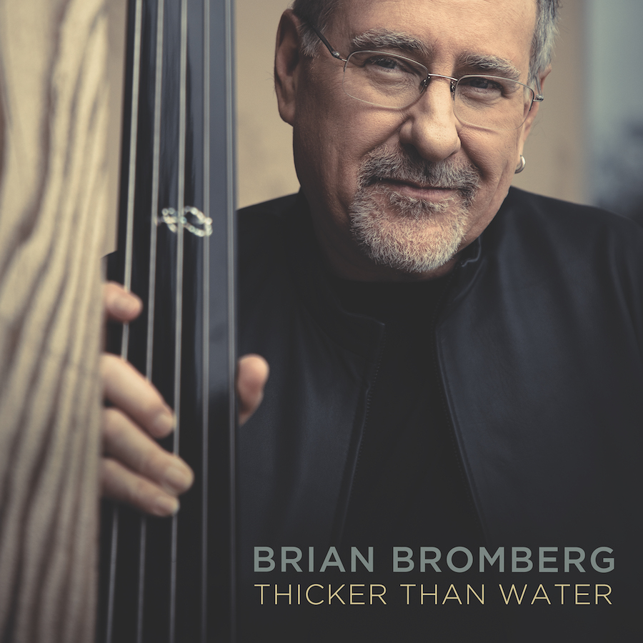 Brian Bromberg Thicker Than Water
