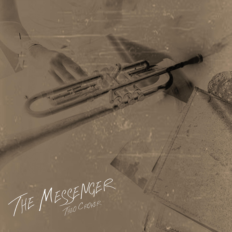 Theo Croker_The Messenger