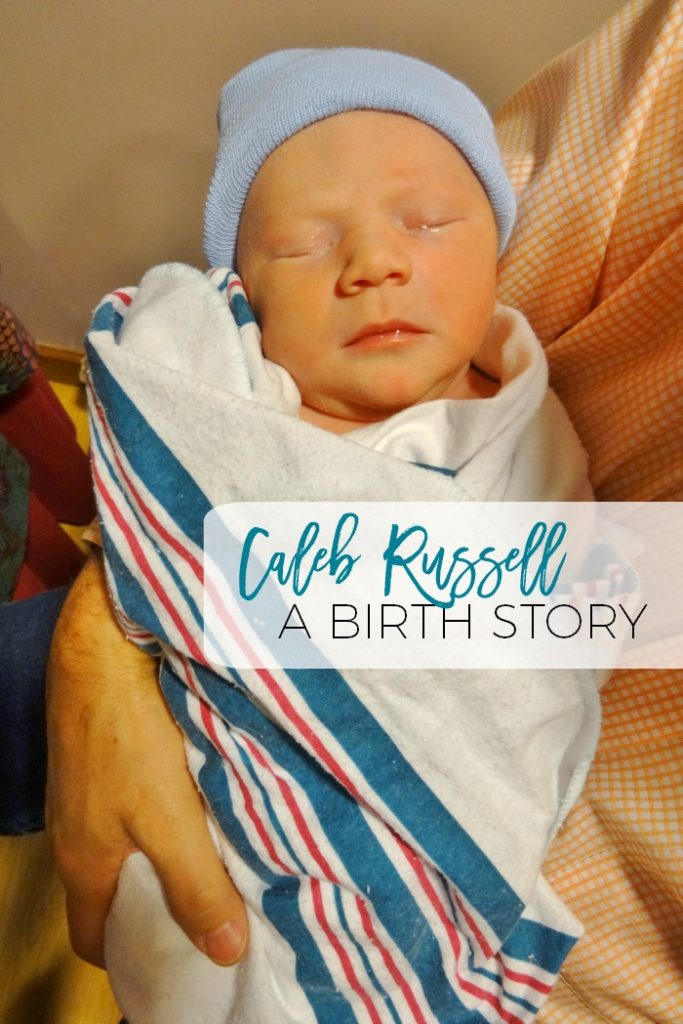 Introducing Baby Caleb!  I know we all love reading birth stories and this one is GOOD!