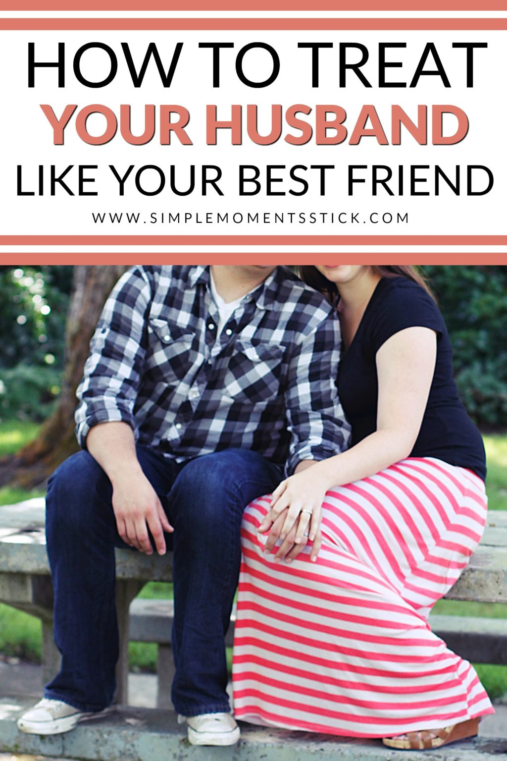 How to treat your husband like your best friend #marriage #marriagetips #marriageadvice