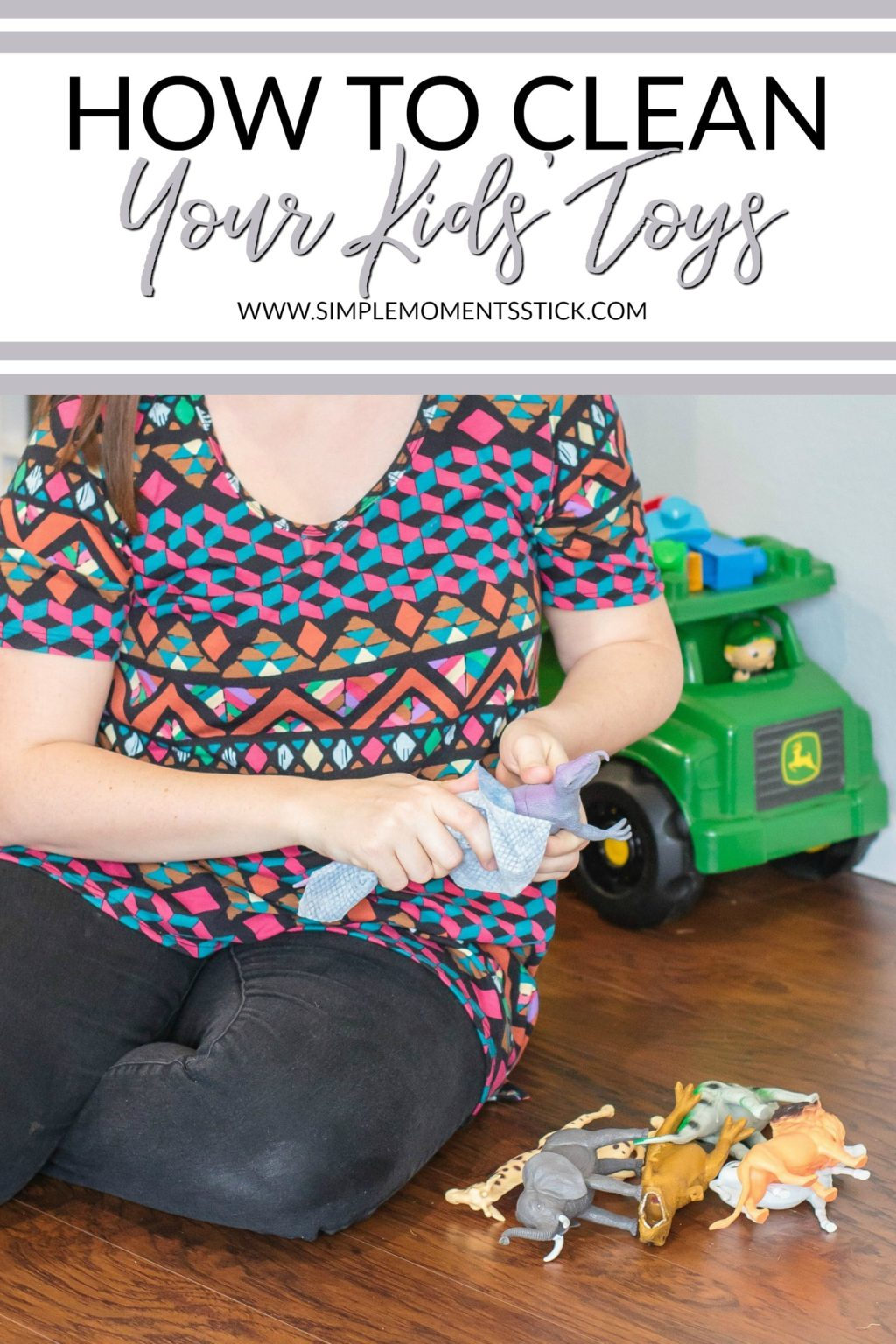 The full on guide for how to clean kid's toys. You're gonna want to read it! #cleaning #parenting #kidstoys #cleankidstoys #motherhood #toys #kids #childhood