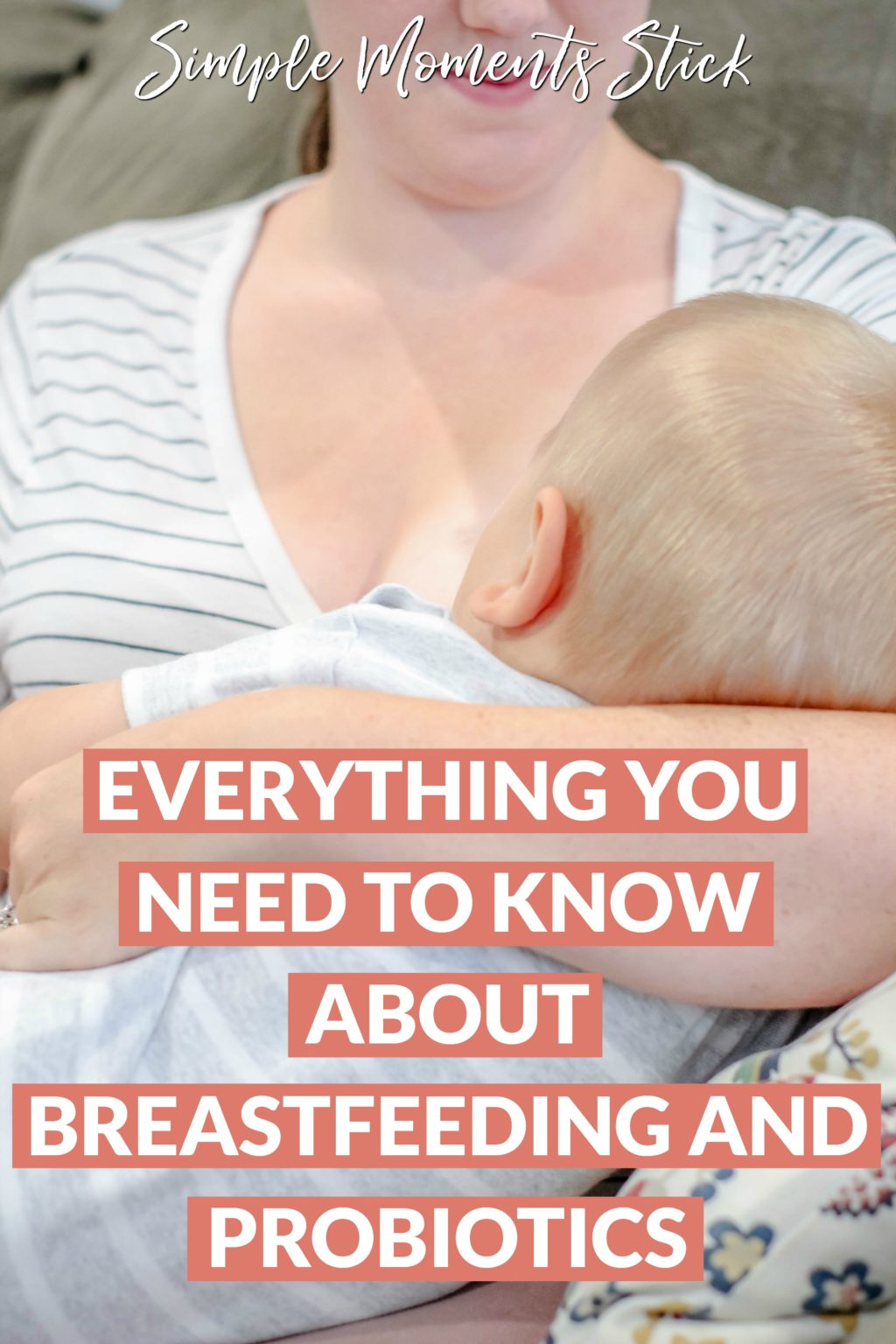#ad Everything you need to know about breastfeeding and probiotics