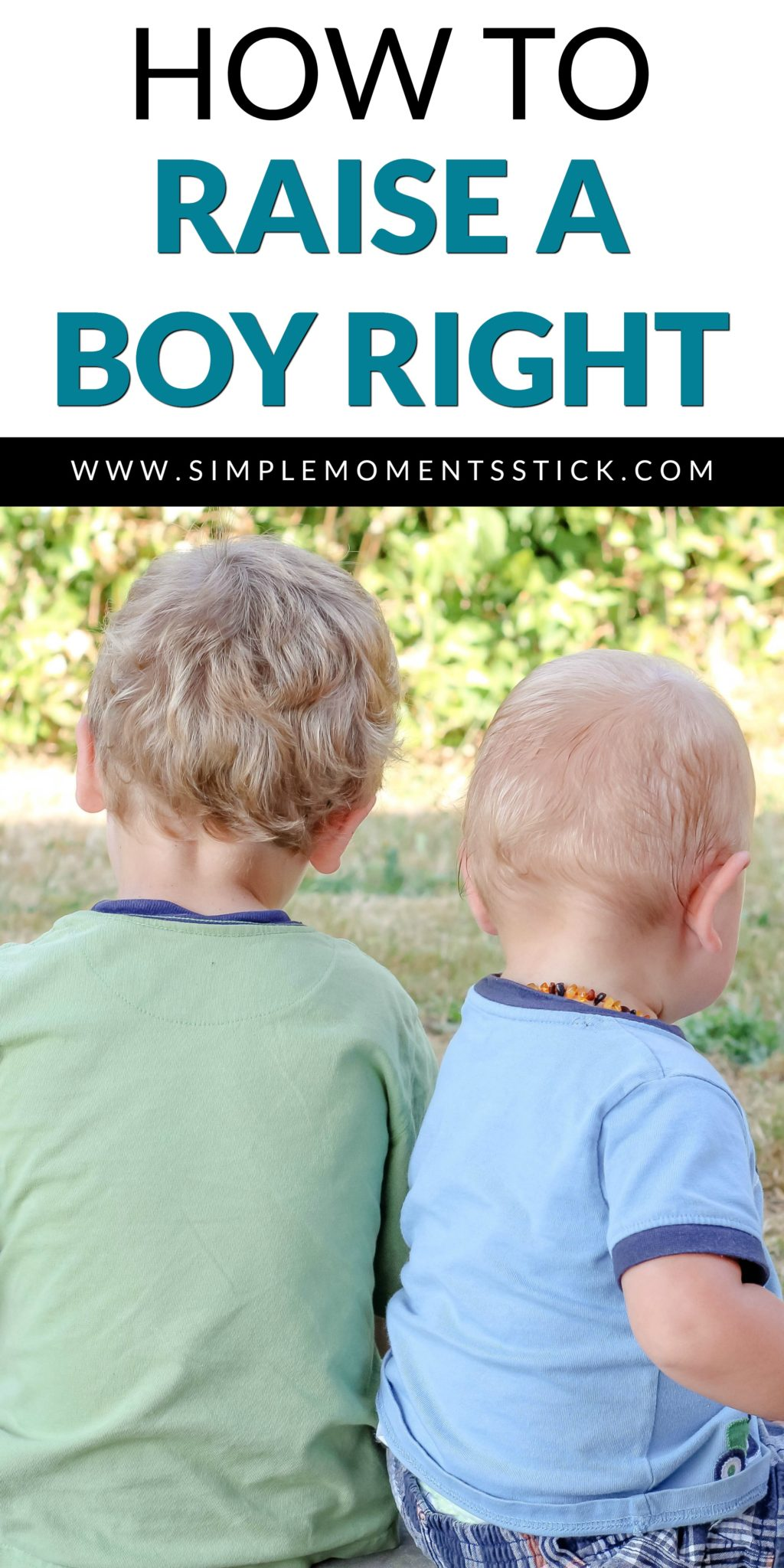 Five tips on how to raise a boy right that you don't want to miss!