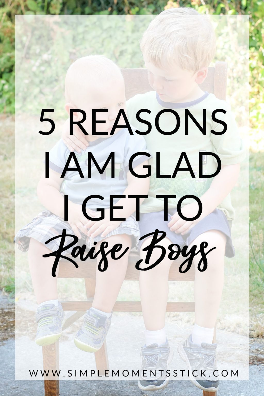 Five reasons I'm glad I'm raising boys