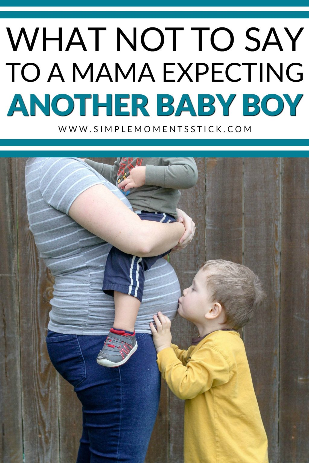 "Do you know a mama expecting another baby boy? If she's like me and is pregnant with her third boy, I'm sure she's heard all sorts of well meant ""words of wisdom"" that are probably doing more harm than good. Here are six things not to say to her and two things that you should be saying! Remember, there are tons of benefits of an all boy family!"