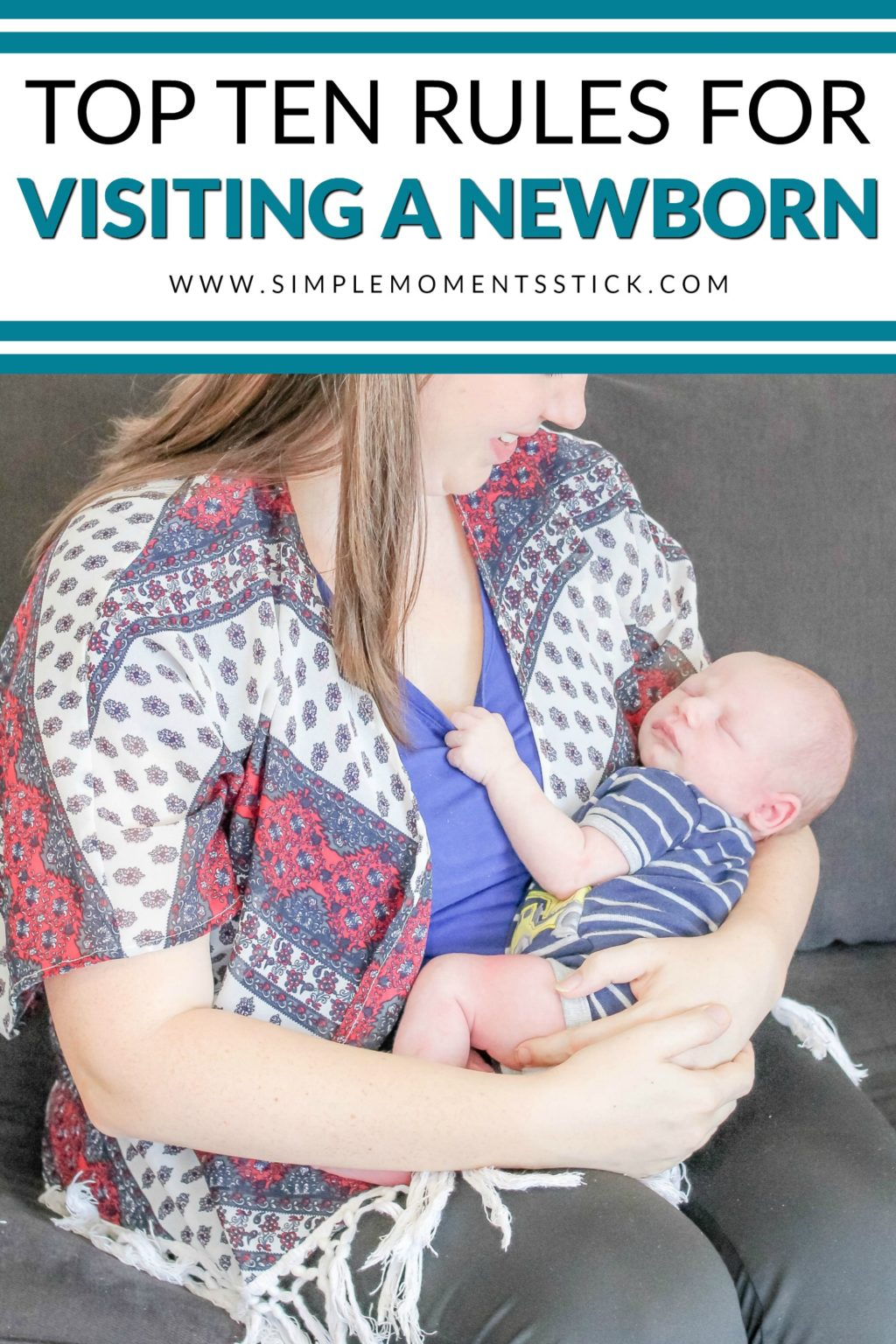 These are the top ten rules for visiting a newborn. Don't be the friend that forgets one (or more) of them! This truly is what every postpartum mom wants you to know! #newborn #friendship #postpartum