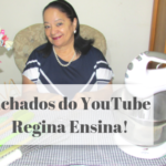 Achados do YouTube: Regina Ensina!