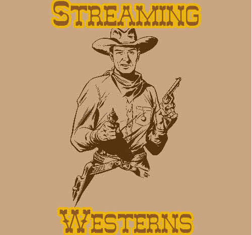 Top Westerns available on Streaming Services
