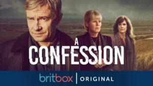Britbox COnfession