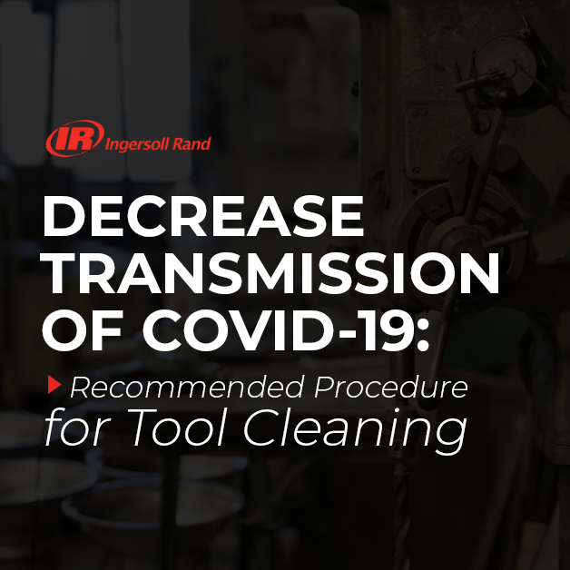 Recommended Procedure for Tool Cleaning to Decrease Transmission of COVID-19