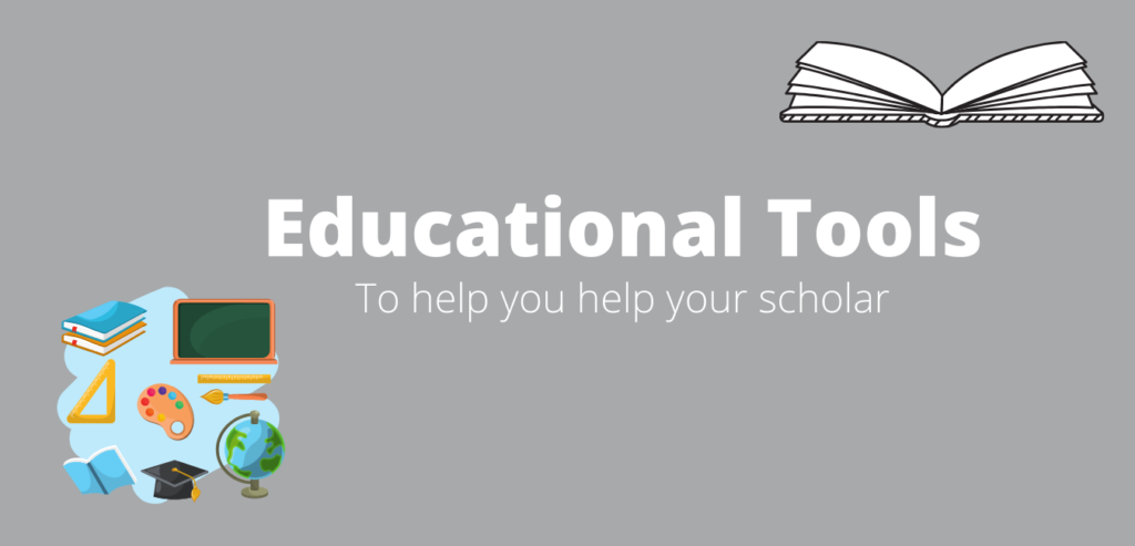 Educational Tools to help you help your schoalr