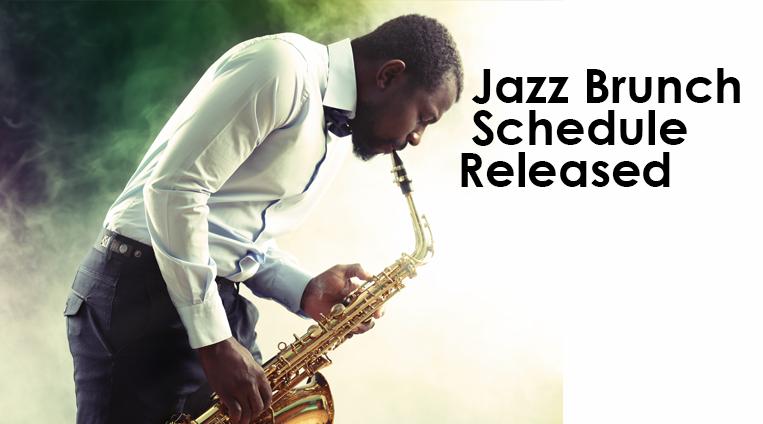 2020 Jazz Brunch Schedule Released through August