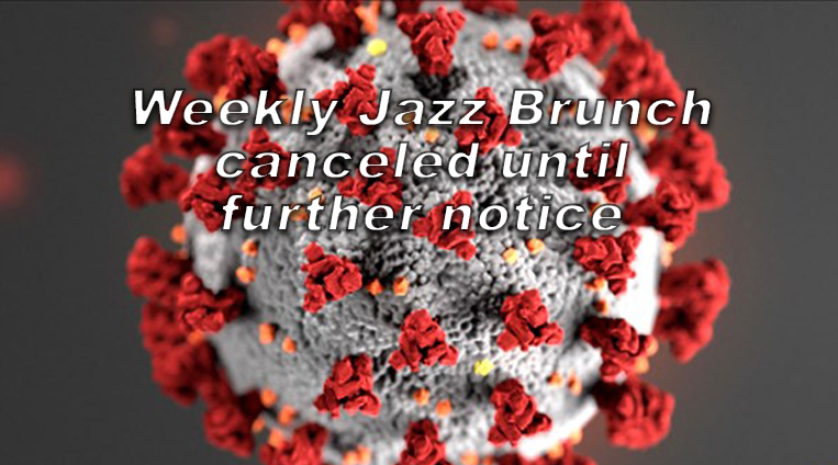Weekly Jazz Brunch at the Presidents Pub postponed until further notice
