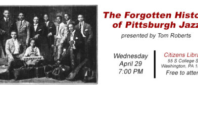 POSTPONED The Forgotten History of Pittsburgh Jazz
