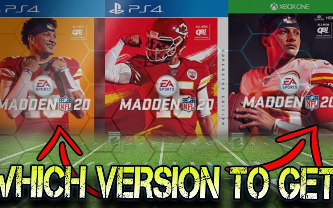 Which Version of Madden 20 Should You Get?