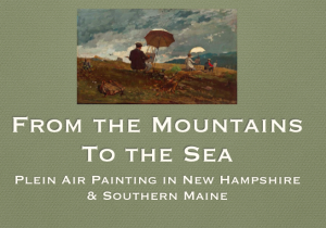 plein air painting in Maine and Southern NH
