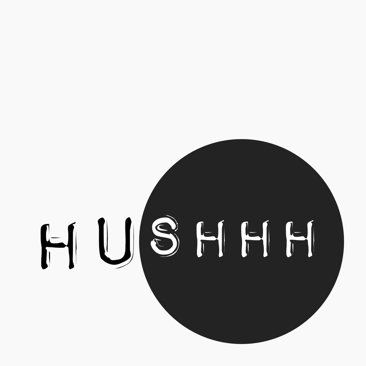 hushhh
