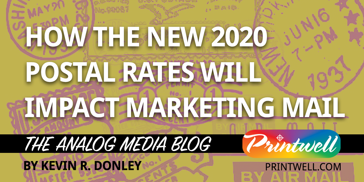 How New 2020 Postal Rates Will Impact Marketing Mail