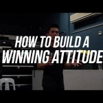 How To Build A Winning Attitude | ALPHA MINDSET SERIES