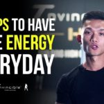 4 Steps To Have More Energy Everyday