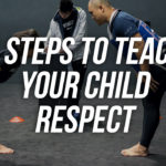 6 Steps To Teach Your Child Respect