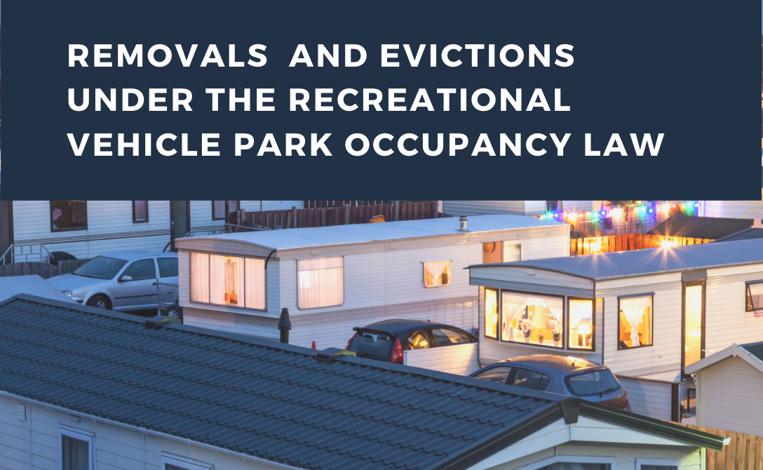 Removals and Evictions Under the Recreational Vehicle Park Occupancy Law