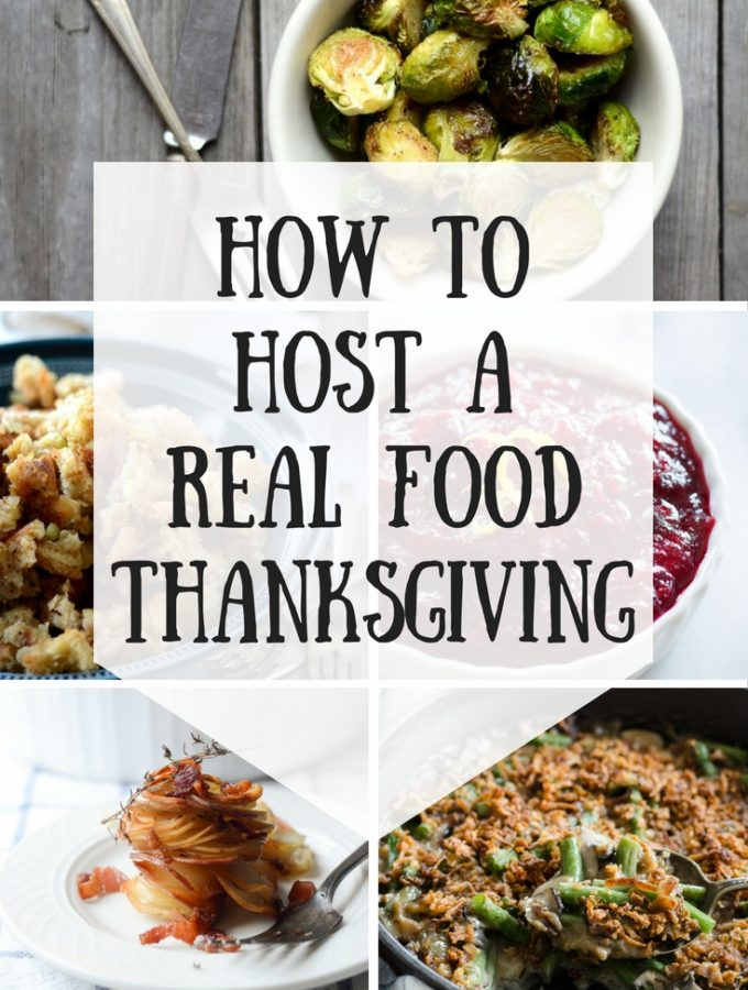 How to Host a Real Food Thanksgiving