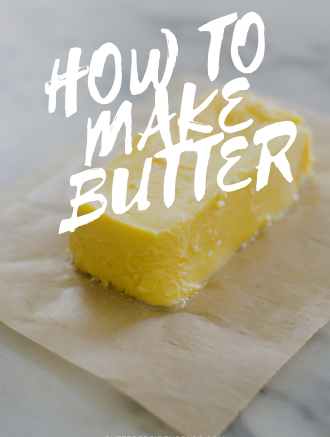 How to Make Butter + It's My Birthday!
