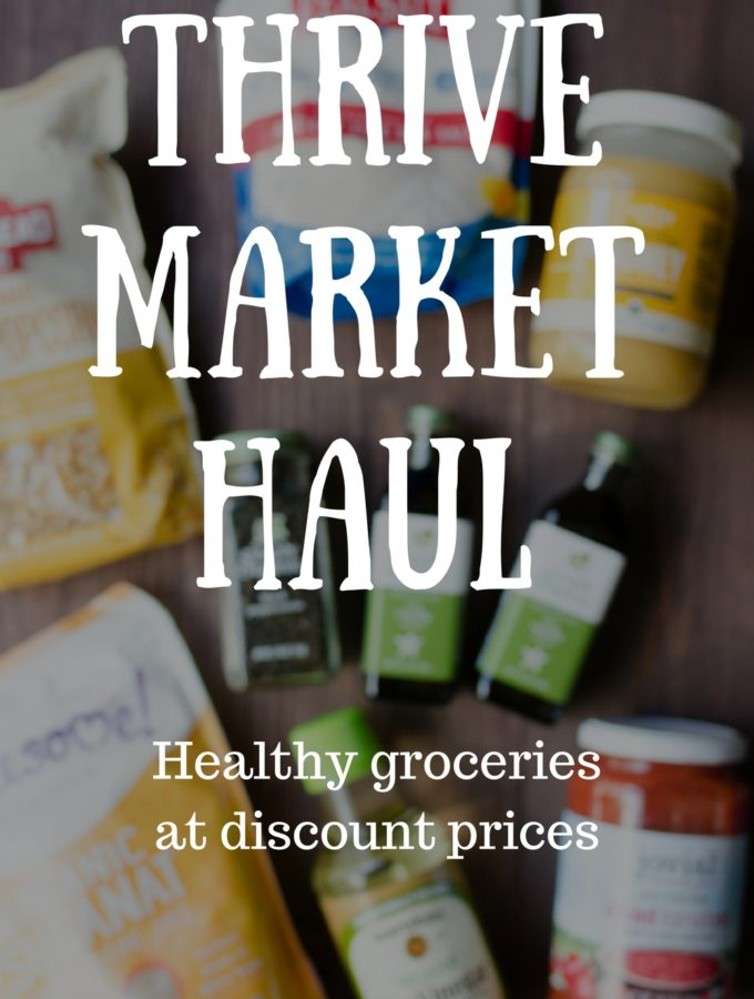 Thrive Market Haul