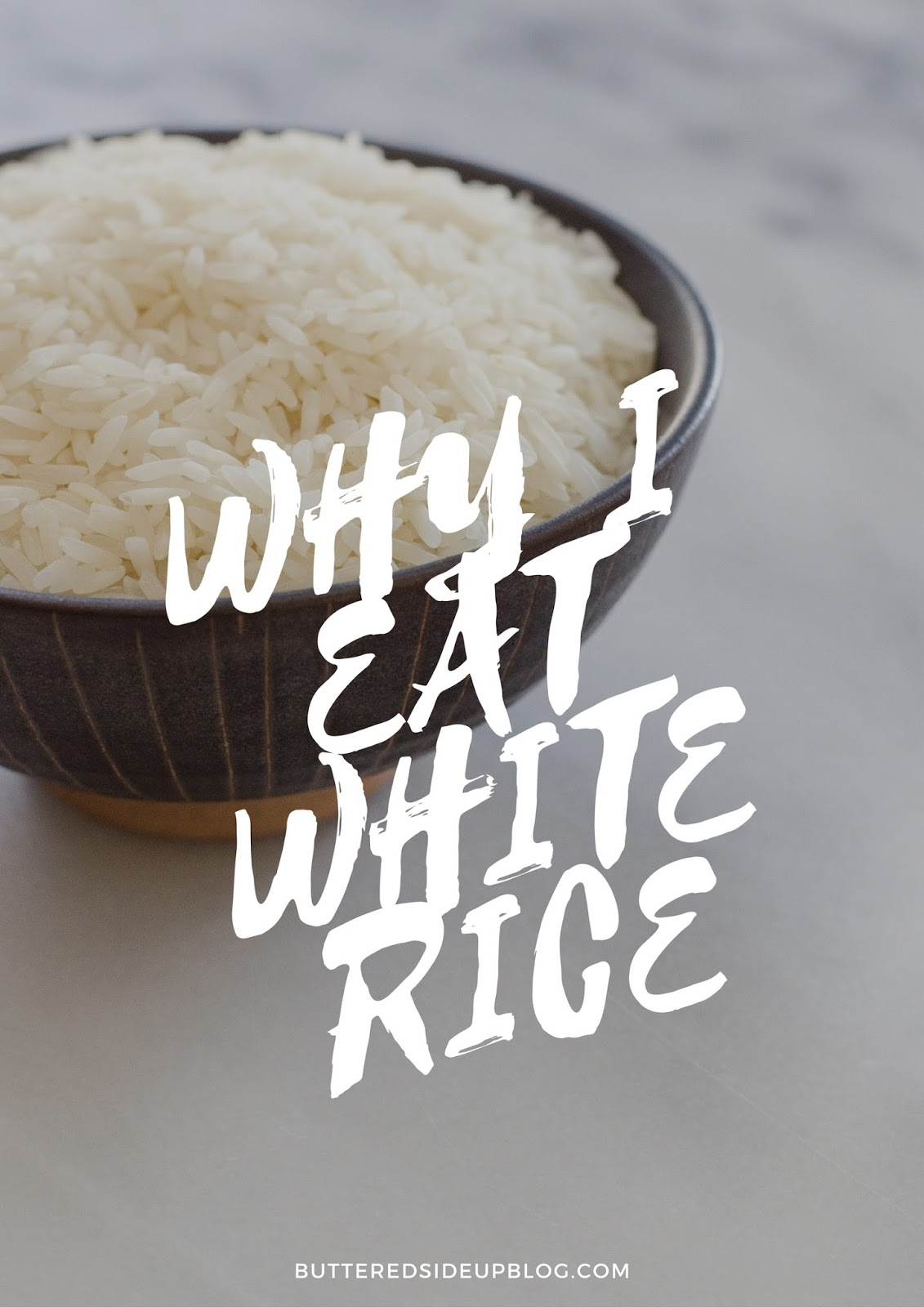 Why I Eat White Rice
