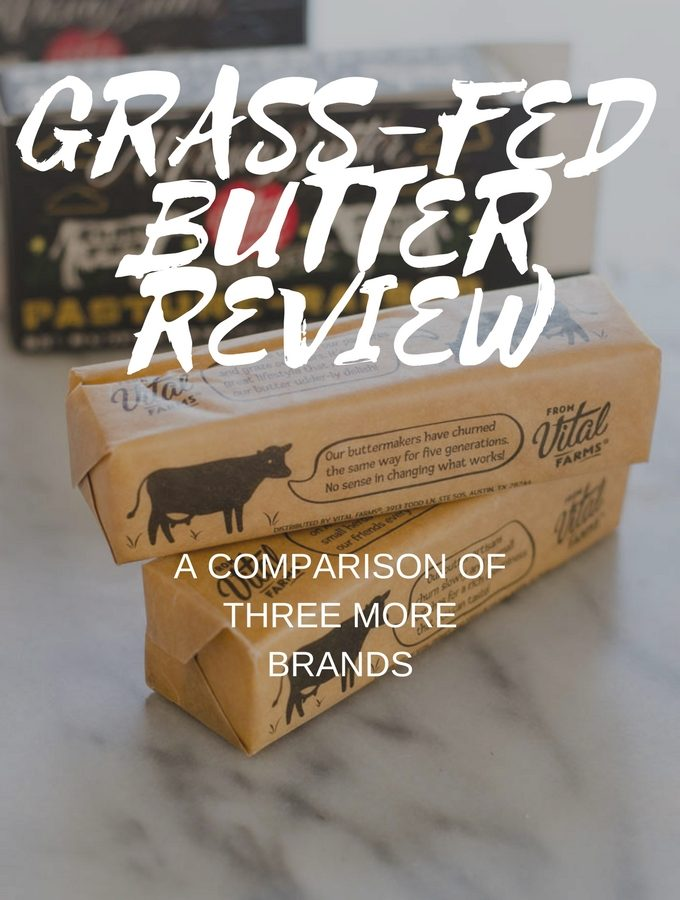Updated Grass-Fed Butter Review