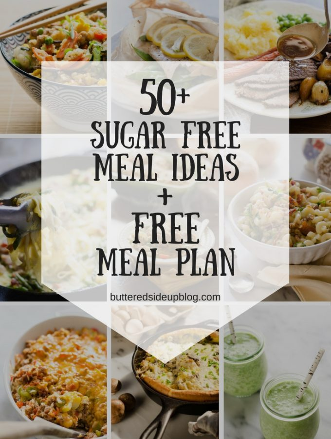 Sugar Free Meal Ideas + Sample Meal Plan